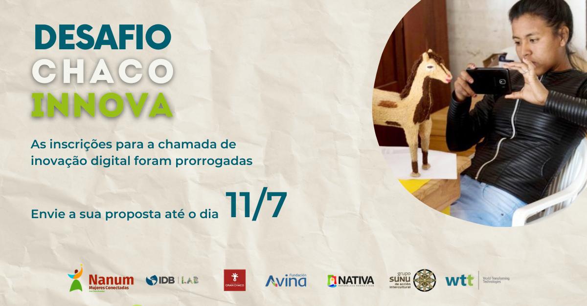 Chaco Innova: inscrições prorrogadas para 11/7
