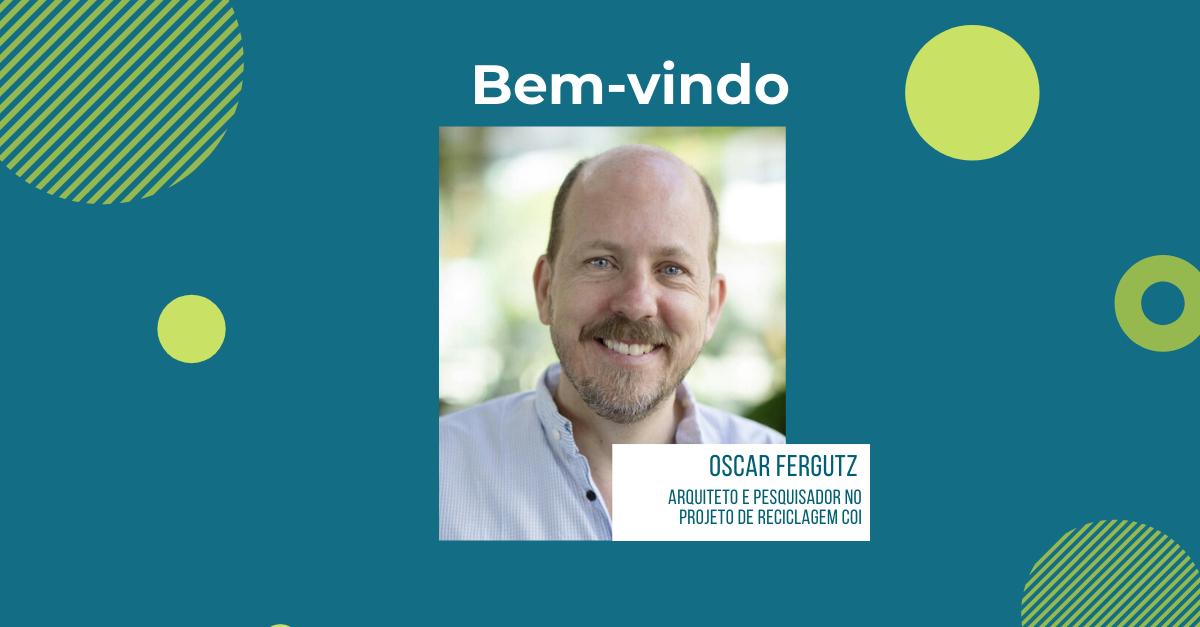 Bem-vindo, Oscar Fergutz