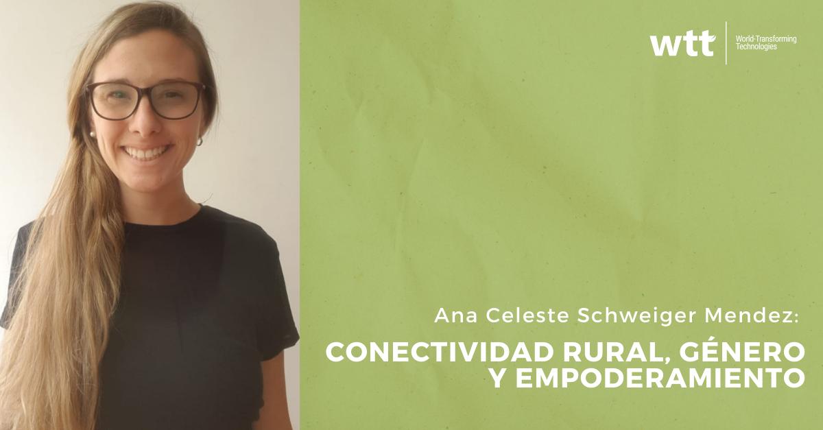 Conectividad Rural, Género Y Empoderamiento